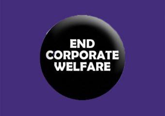 Stop Corporate Welfare